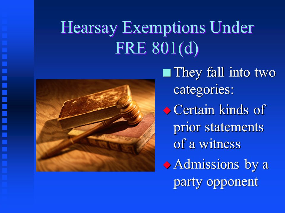 Hearsay Exemptions Under FRE 801(d)