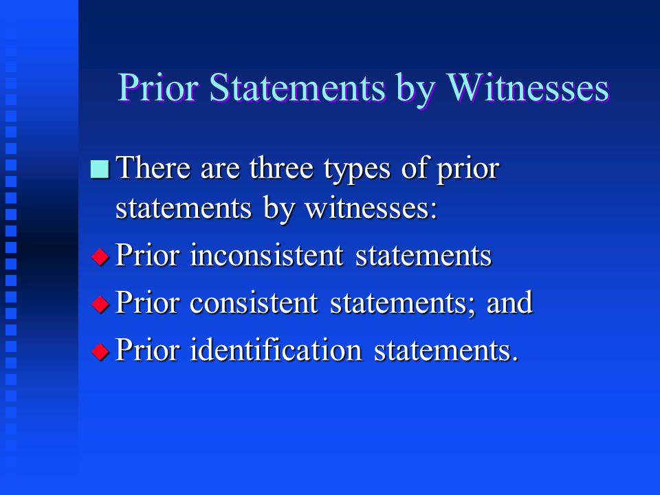 Prior Statements by Witnesses