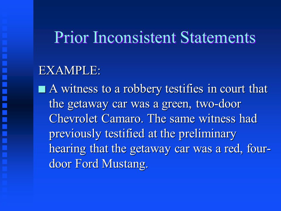 Prior Inconsistent Statements