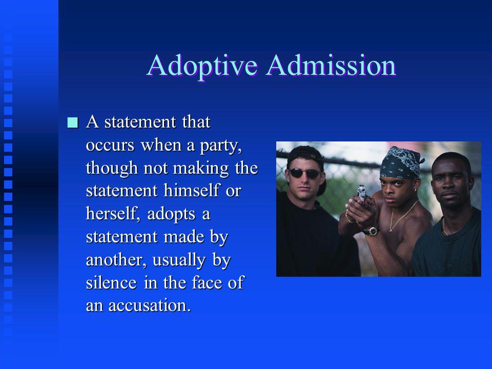 Adoptive Admission