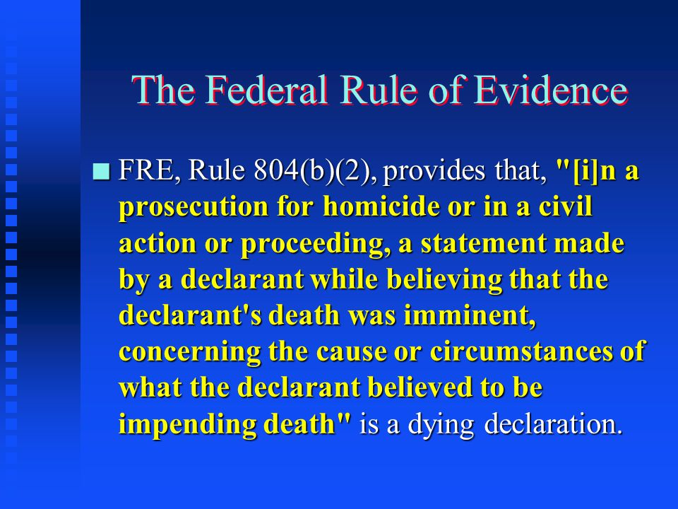 The Federal Rule of Evidence