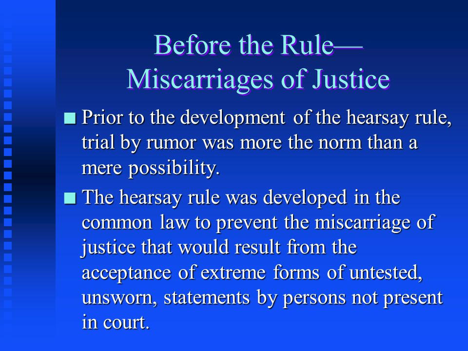 Before the Rule— Miscarriages of Justice