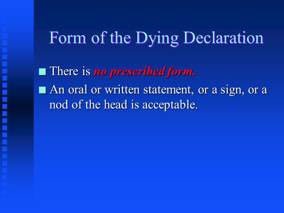 Form of the Dying Declaration