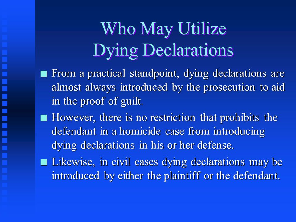 Who May Utilize Dying Declarations
