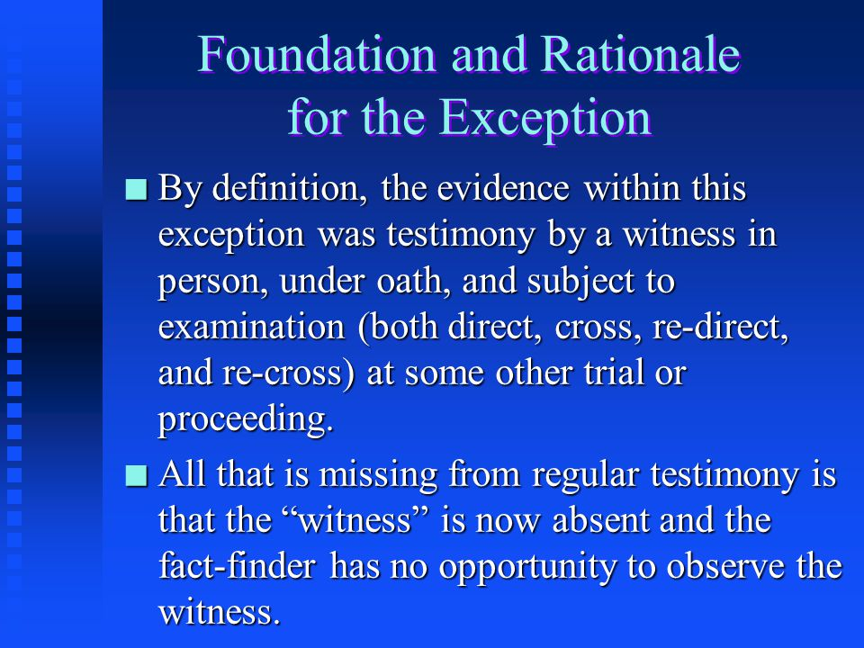 Foundation and Rationale for the Exception