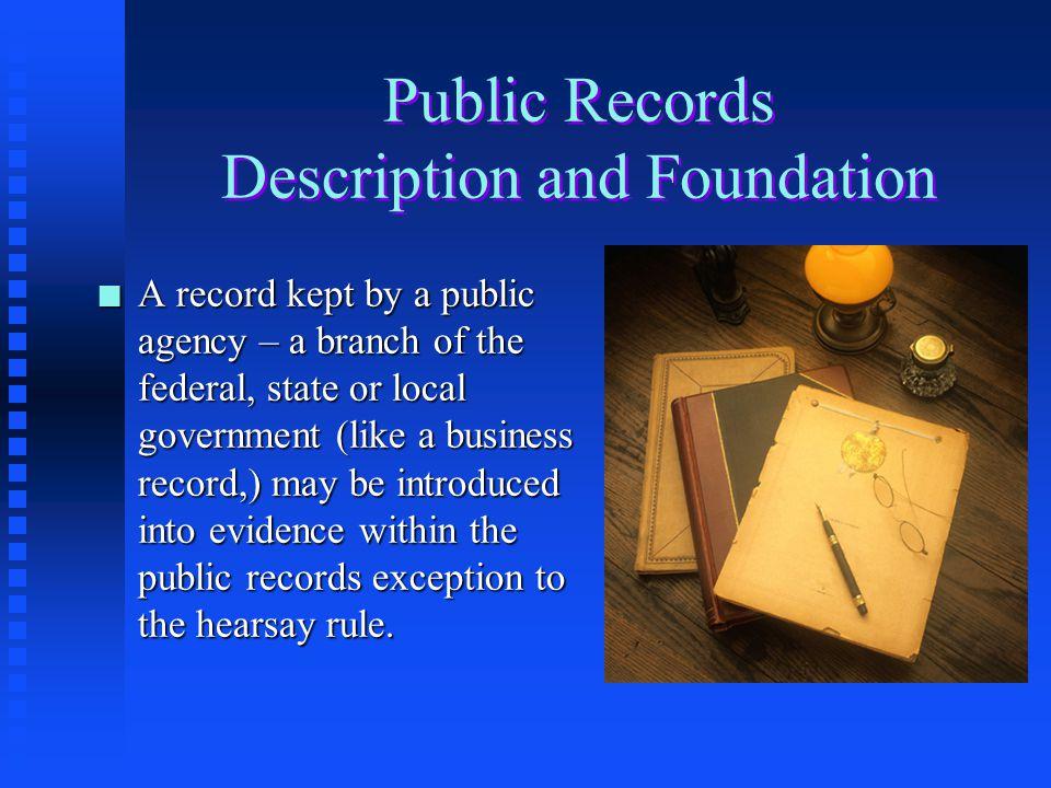 Public Records Description and Foundation