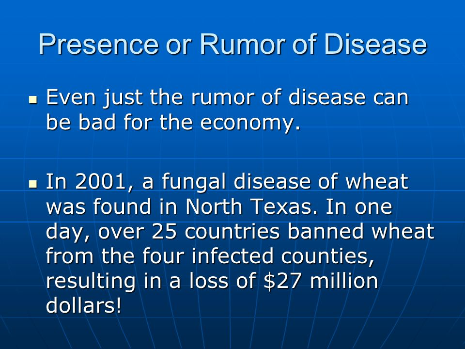 Presence or Rumor of Disease