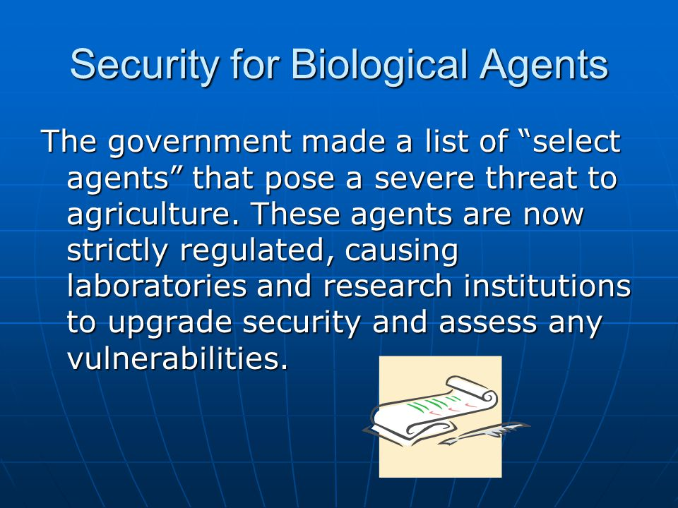 Security for Biological Agents