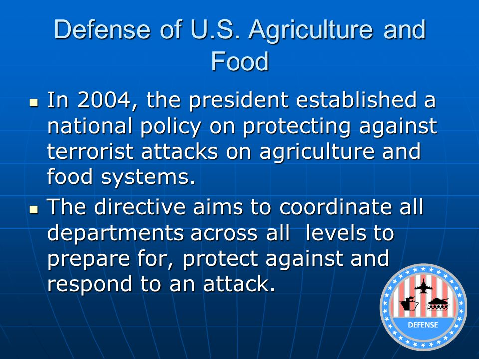 Defense of U.S. Agriculture and Food