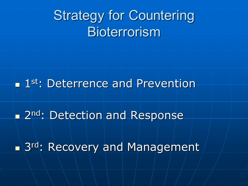 Strategy for Countering Bioterrorism