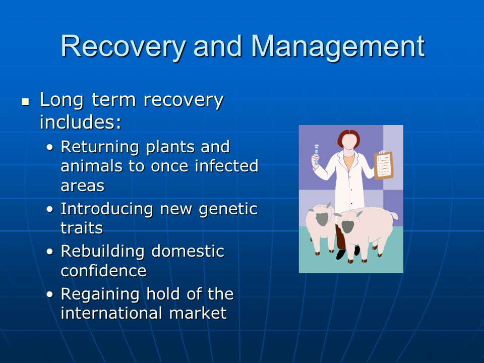 Recovery and Management