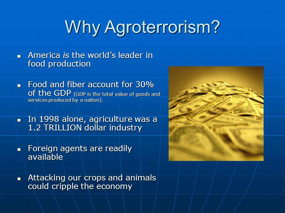 Why Agroterrorism America is the world's leader in food production