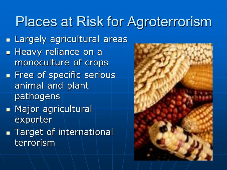 Places at Risk for Agroterrorism