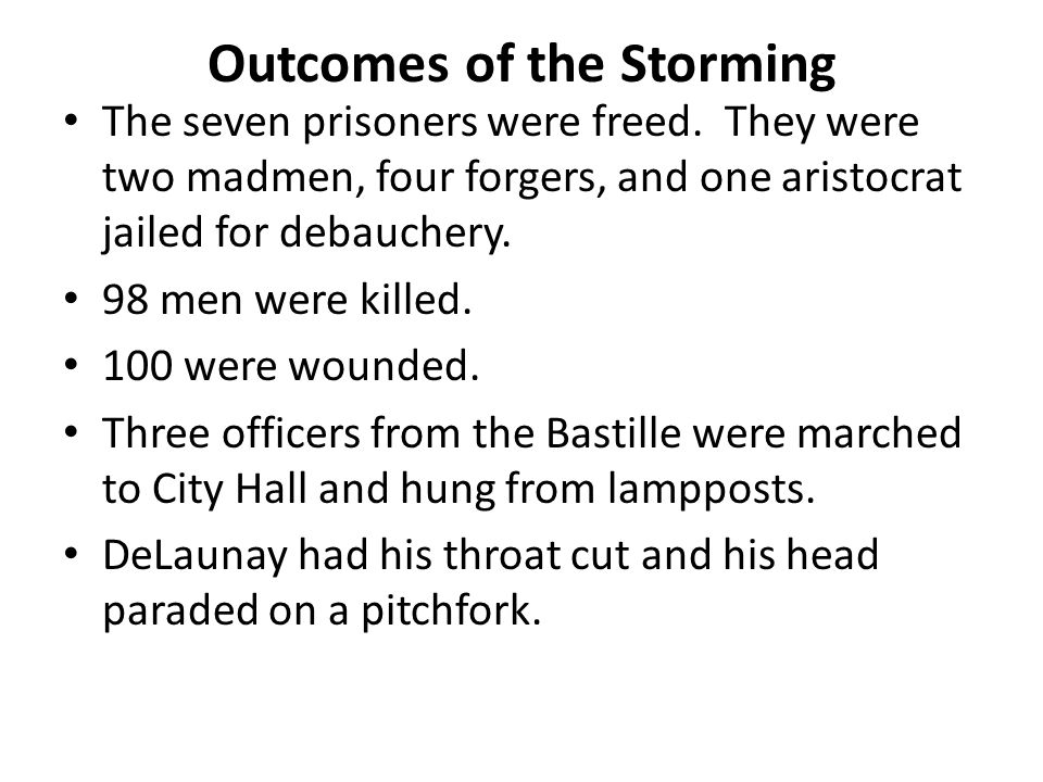 Outcomes of the Storming