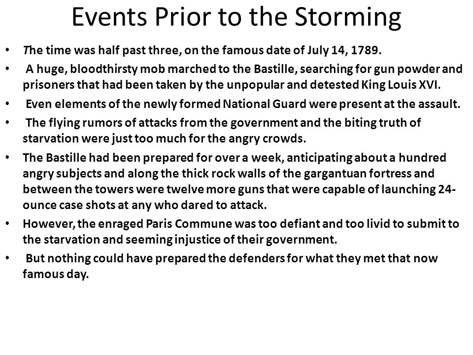 Events Prior to the Storming