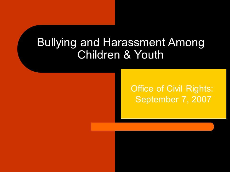 Bullying and Harassment Among Children & Youth