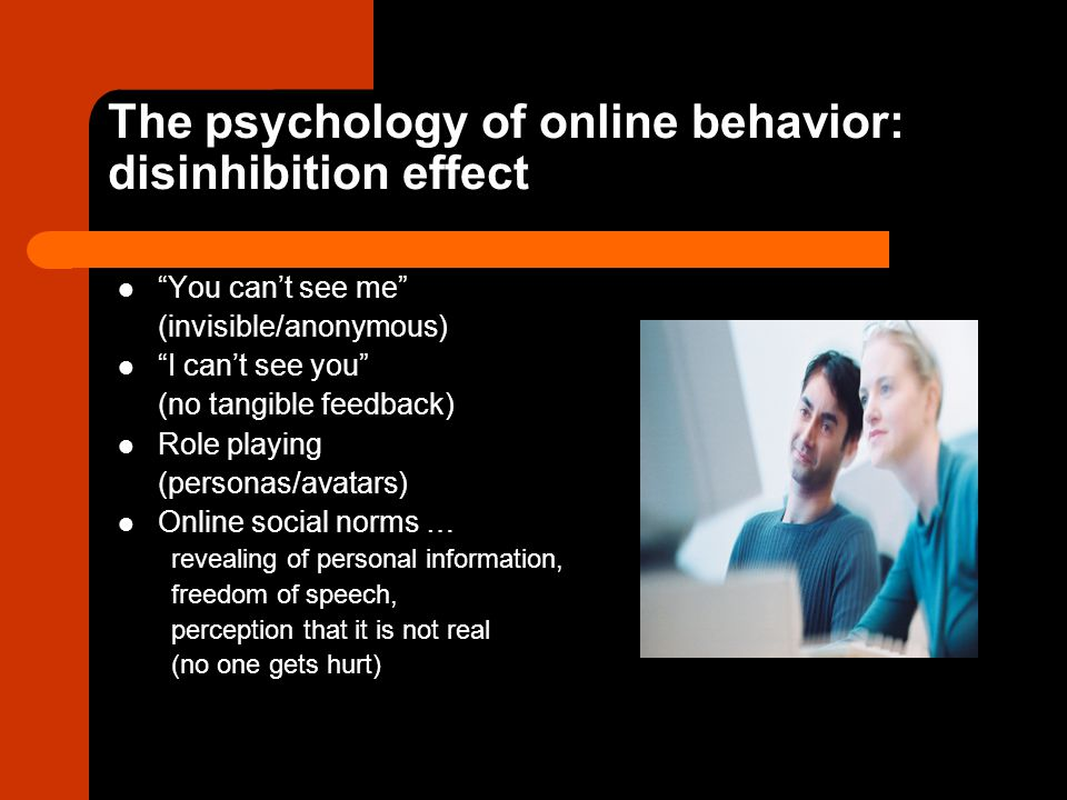 The psychology of online behavior: disinhibition effect