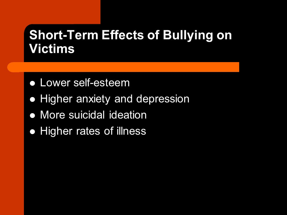 Short-Term Effects of Bullying on Victims