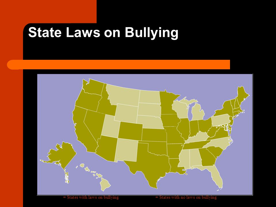 State Laws on Bullying = States with laws on bullying