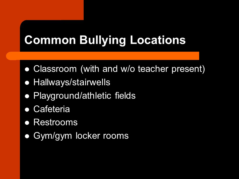 Common Bullying Locations