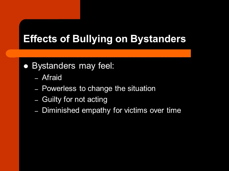 Effects of Bullying on Bystanders