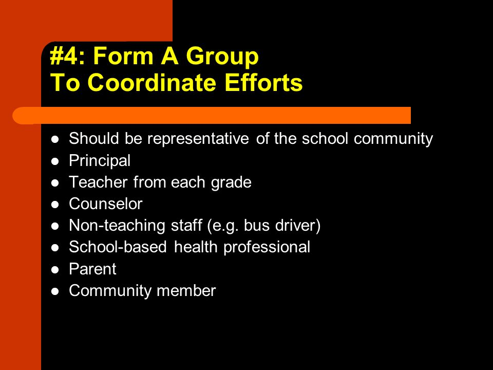 #4: Form A Group To Coordinate Efforts