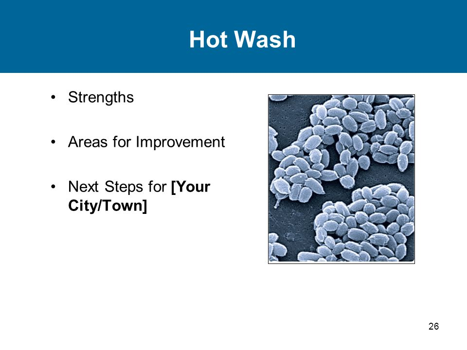 Hot Wash Strengths Areas for Improvement