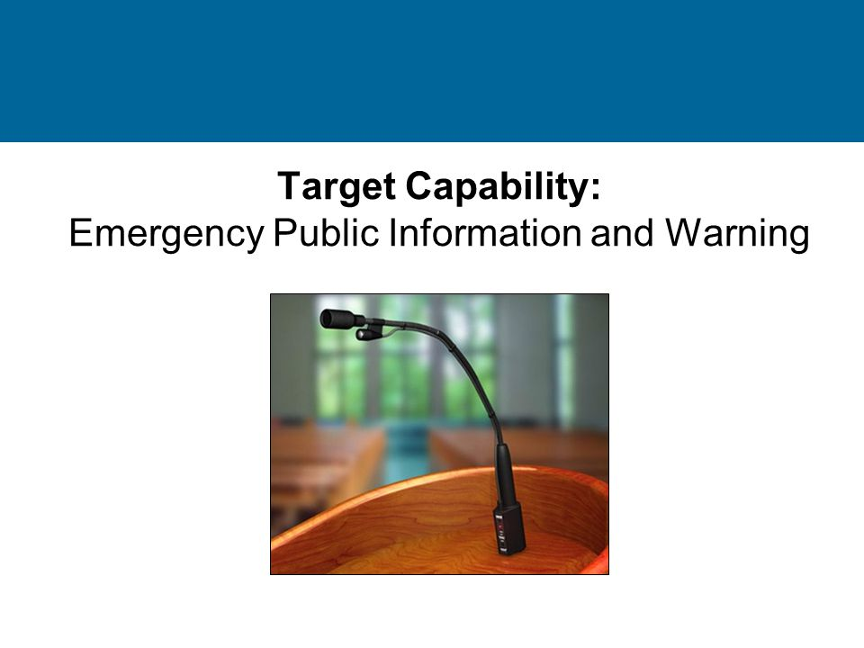 Target Capability: Emergency Public Information and Warning