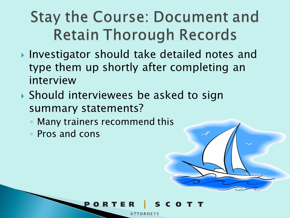 Stay the Course: Document and Retain Thorough Records