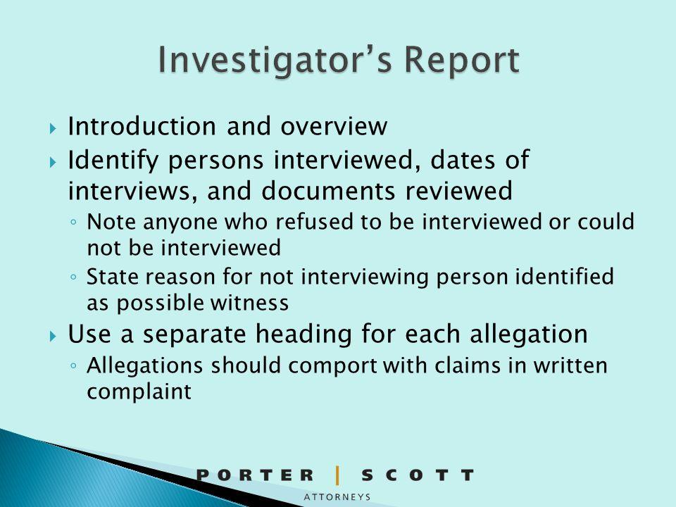 Investigator's Report