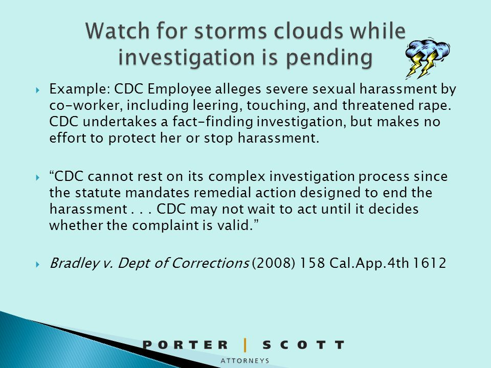 Watch for storms clouds while investigation is pending