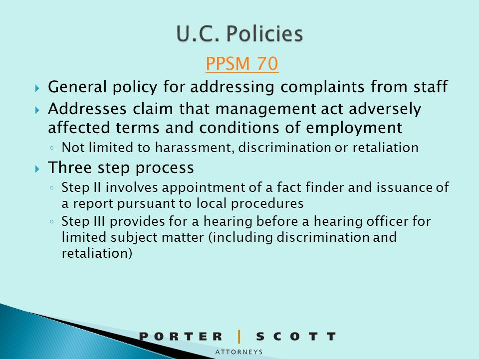 U.C. Policies PPSM 70. General policy for addressing complaints from staff.