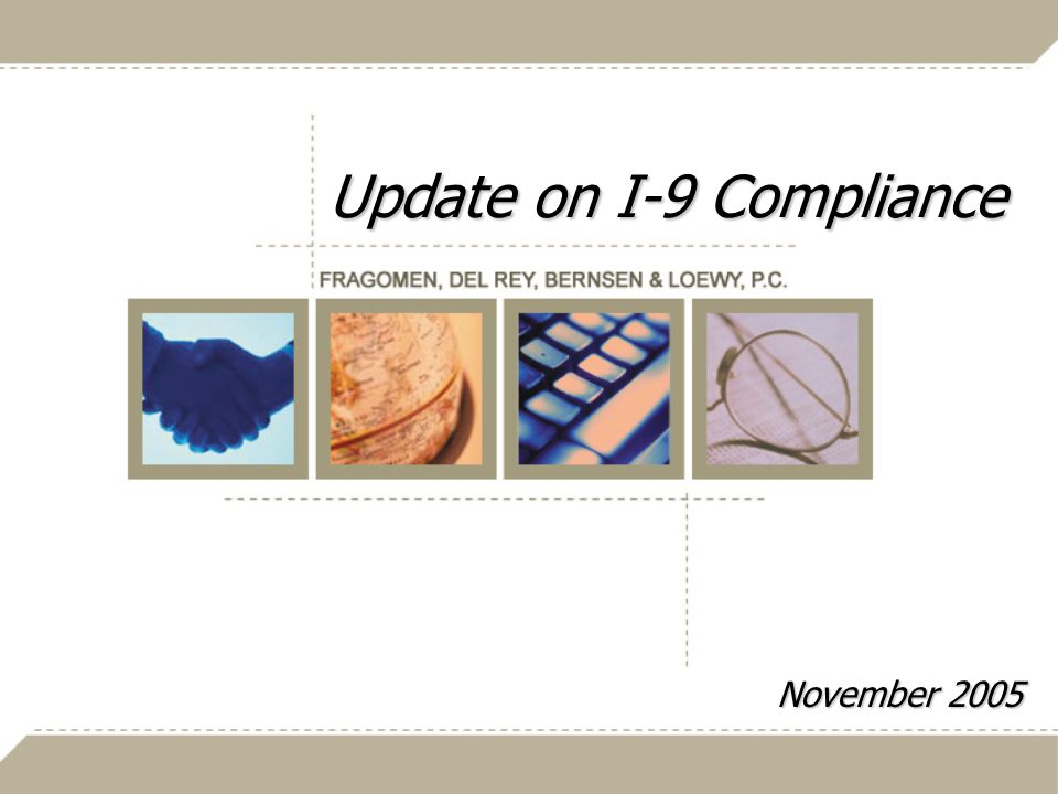 Update on I-9 Compliance