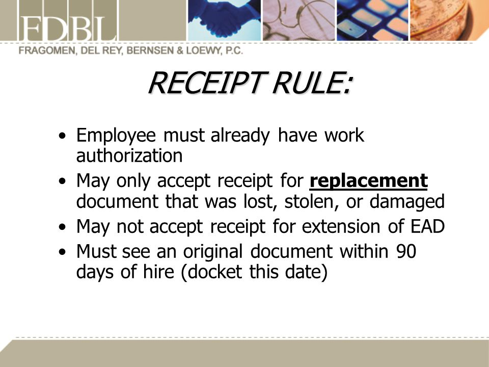 RECEIPT RULE: Employee must already have work authorization
