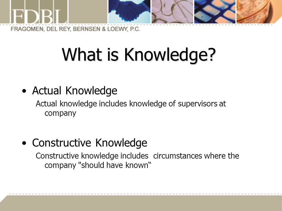 What is Knowledge Actual Knowledge Constructive Knowledge