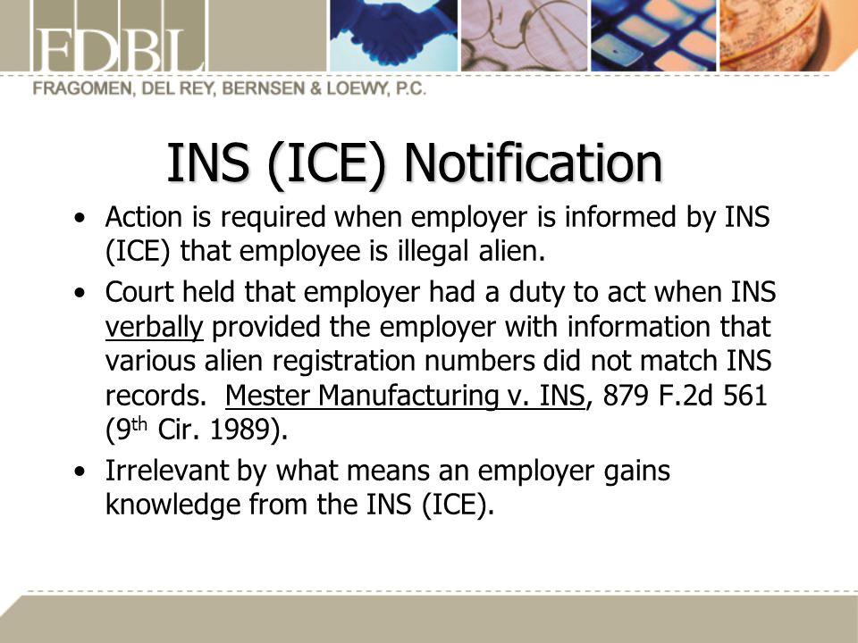 INS (ICE) Notification
