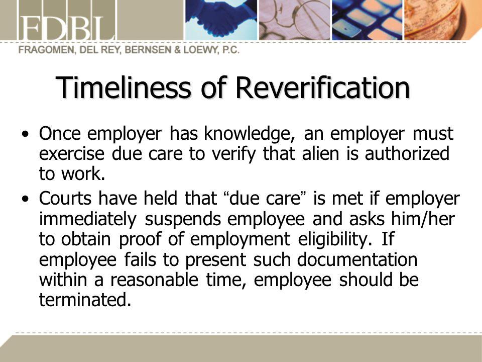 Timeliness of Reverification