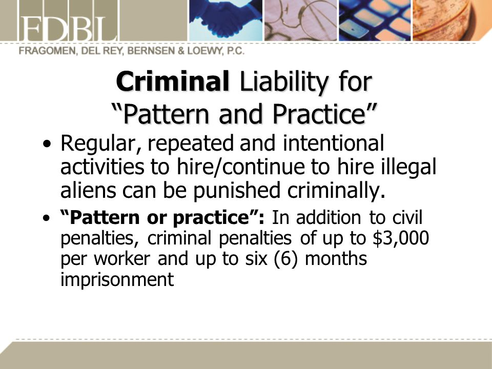 Criminal Liability for Pattern and Practice