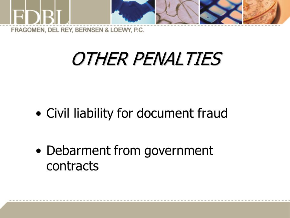 OTHER PENALTIES Civil liability for document fraud