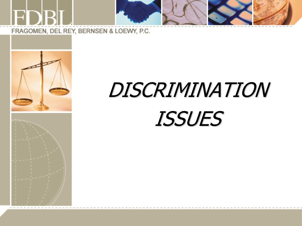 DISCRIMINATION ISSUES