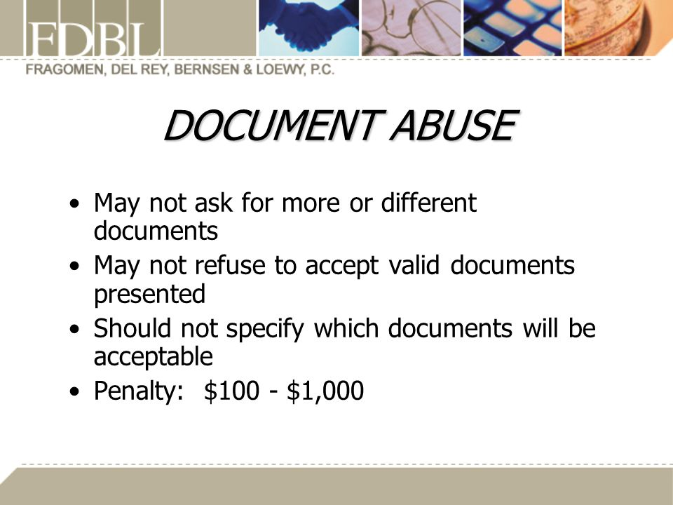 DOCUMENT ABUSE May not ask for more or different documents