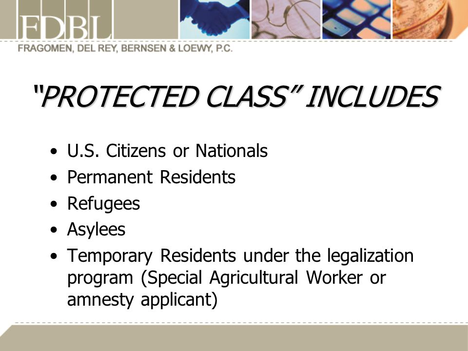PROTECTED CLASS INCLUDES