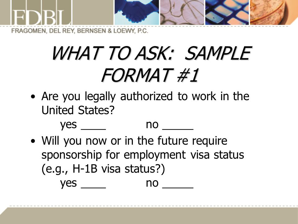 WHAT TO ASK: SAMPLE FORMAT #1