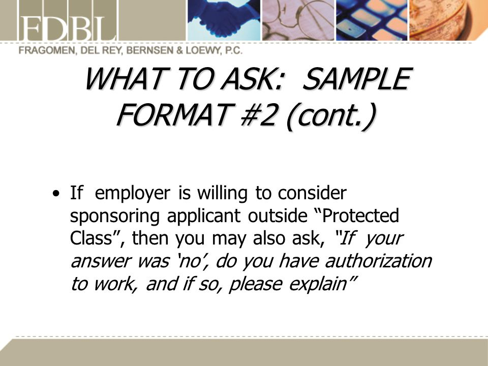 WHAT TO ASK: SAMPLE FORMAT #2 (cont.)