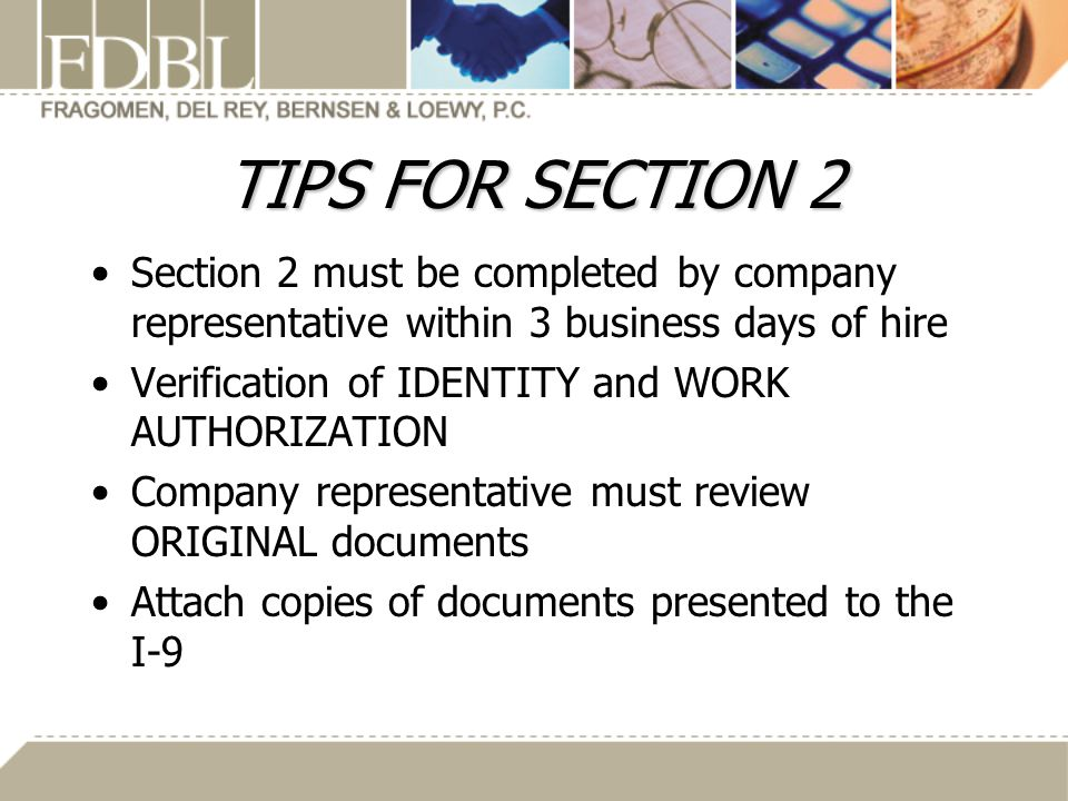 TIPS FOR SECTION 2 Section 2 must be completed by company representative within 3 business days of hire.