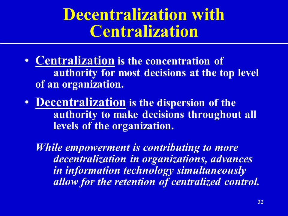 Decentralization with Centralization