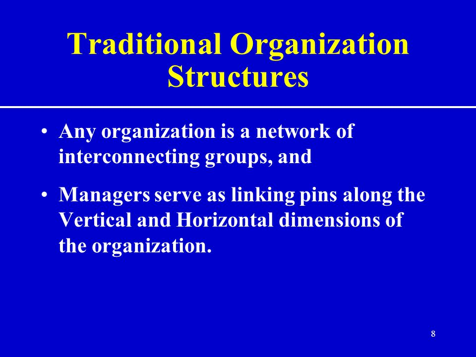 Traditional Organization Structures