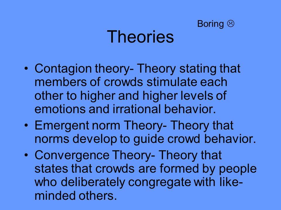 Boring  Theories.