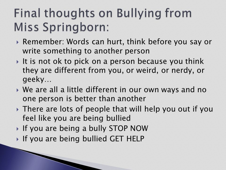 Final thoughts on Bullying from Miss Springborn: