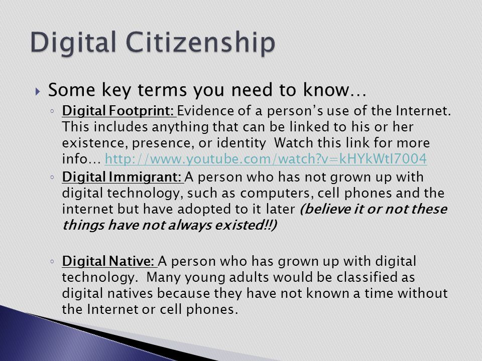 Digital Citizenship Some key terms you need to know…